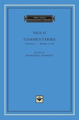 Commentaries, Volume 3 - Books V?VII (Hardcover): Pius II
