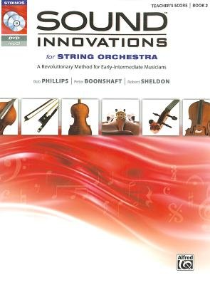 Sound Innovations for String Orchestra, Book 2 - A Revolutionary Method for Early-Intermediate Musicians (Sheet music,...