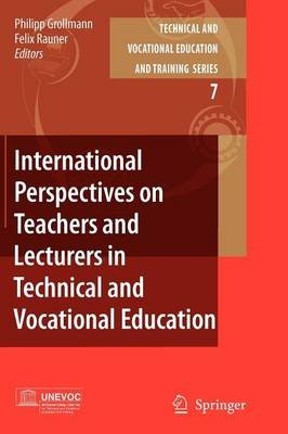 International Perspectives on Teachers and Lecturers in Technical and Vocational Education (Paperback, 1st ed. Softcover of...