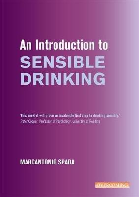 An Introduction to Sensible Drinking (Paperback): Marcantonio Spada