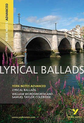 Lyrical Ballads: York Notes Advanced (Paperback): Steve Eddy