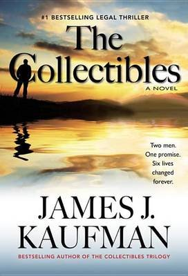 The Collectibles (Electronic book text): James Kaufman