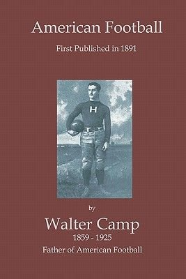 American Football (Paperback): Walter Camp