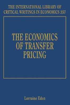 The Economics of Transfer Pricing (Hardcover): Lorraine Eden