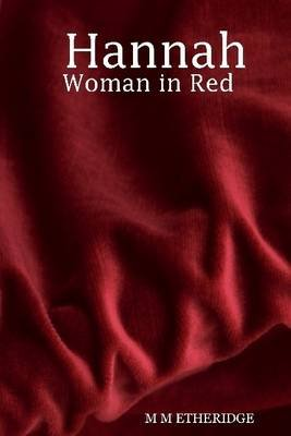 Hannah : Woman in Red (Electronic book text): M M Etheridge