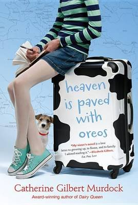 Heaven Is Paved with Oreos (Paperback): Catherine Gilbert Murdock