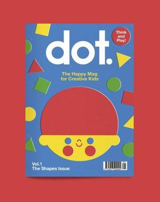 Dot Magazine, Vol 1 (Paperback, Illustrated edition): Cathy Olmedillas