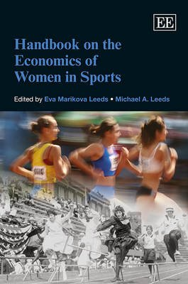 Handbook on the Economics of Women in Sports (Hardcover): Eva Marikova Leeds, Michael A. Leeds