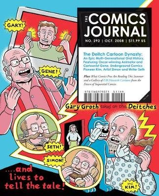 Comics Journal, The #292 (Paperback): Gary Groth