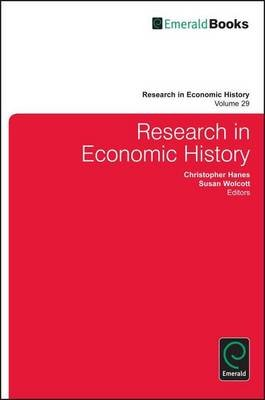 Research in Economic History (Electronic book text): Christoher Hanes, Susan Wolcott, Alex J. Field