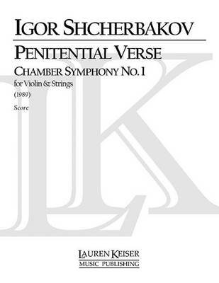 Penitential Verse: Chamber Symphony No. 1 for Violin and Strings (Paperback):