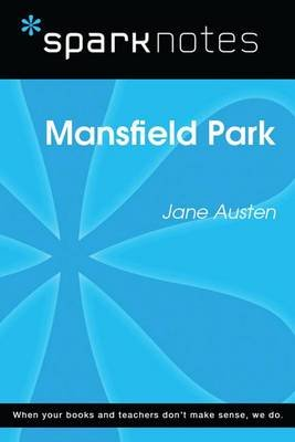 Mansfield Park (Sparknotes Literature Guide) (Electronic book text): Spark Notes, Jane Austen