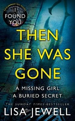 Then She Was Gone (Paperback): Lisa Jewell