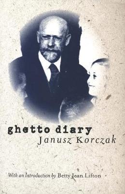 Ghetto Diary (Paperback, New edition): Betty Jean Lifton