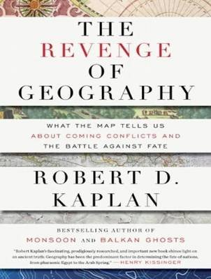 The Revenge of Geography - What the Map Tells Us About Coming Conflicts and the Battle Against Fate (Standard format, CD,...