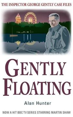 Gently Floating (Paperback): Alan Hunter