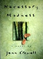Necessary Madness (Hardcover): Jenn Crowell, Jen Crowell