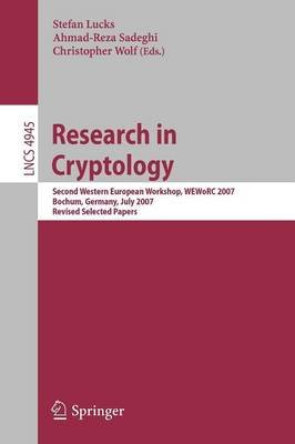 Research in Cryptology - Second Western European Workshop, WEWORC 2007, Bochum, Germany, July 4-6, 2007, Revised Selected...