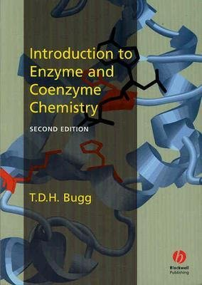 Introduction to Enzyme and Coenzyme Chemistry (Paperback, 2nd Revised edition): TDH Bugg