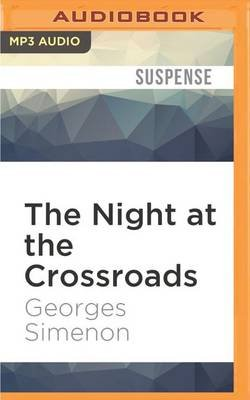 The Night at the Crossroads (MP3 format, CD): Georges Simenon