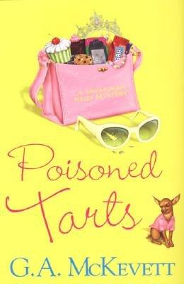 Poisoned Tarts (Hardcover, Hardcover): G. A McKevett