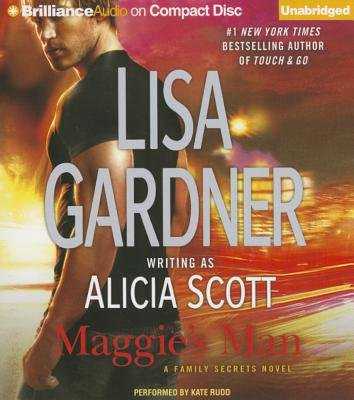 Maggie's Man (Standard format, CD): Lisa Gardner, Alicia Scott