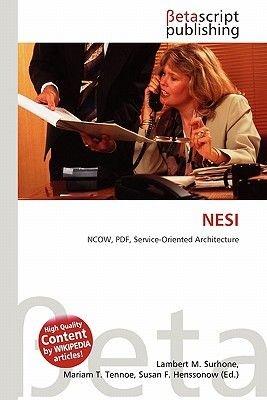Nesi (Paperback): Lambert M. Surhone, Mariam T. Tennoe, Susan F. Henssonow
