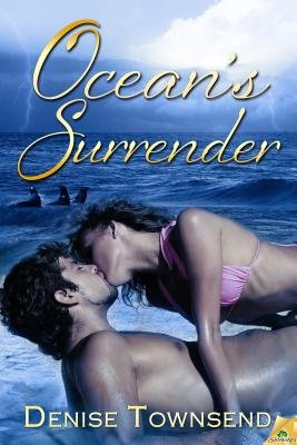 Ocean's Surrender (Electronic book text): Denise Townsend