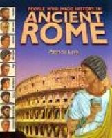People Who Made History: Ancient Rome (Paperback, Reissue): Pat Levy