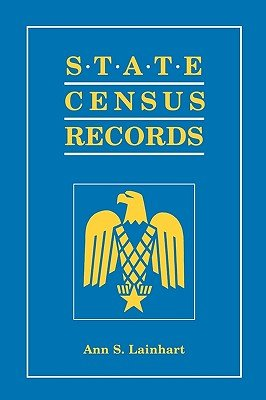 State Census Records (Paperback): Ann Smith Lainhart