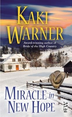 Miracle in New Hope (Electronic book text): Kaki Warner