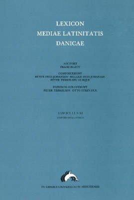 Lexicon Mediae Latinitatis Danicae, No. 3 - Continentia, Evinco (Danish, Latin, Paperback): Otto Steen Due, Bente Friis...