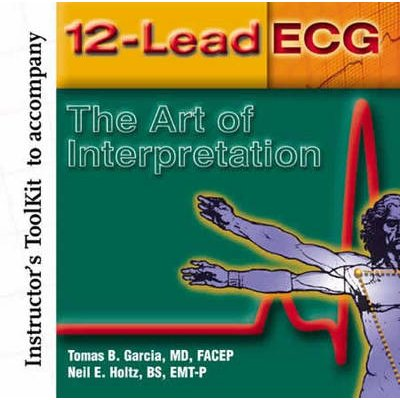 12-lead ECG: Instructor's Toolkit (CD-ROM): Thomas Garcia