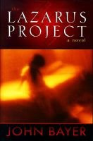 The Lazarus Project (Paperback): John Bayer