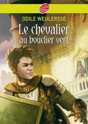 Le Chevalier Au Bouclier Vert (French, Electronic book text): Odile Weulersse