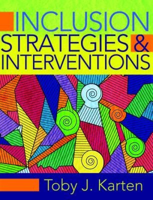 Inclusion Strategies and Interventions (Electronic book text): Toby J Karten