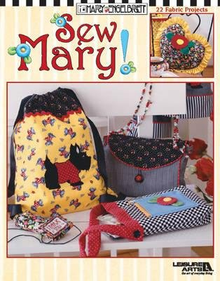 Sew Mary! (Paperback): Mary Engelbreit