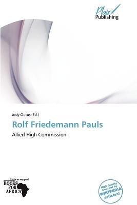 Rolf Friedemann Pauls (Paperback): Jody Cletus