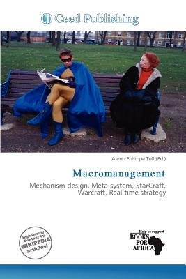 Macromanagement (Paperback): Aaron Philippe Toll