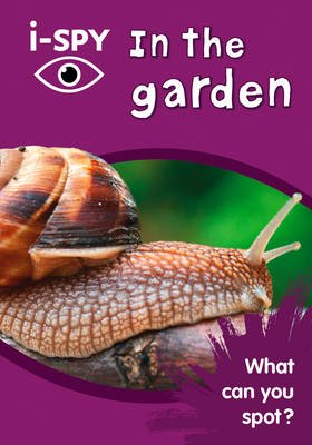 i-SPY In the garden - What Can You Spot? (Paperback, Edition): I Spy