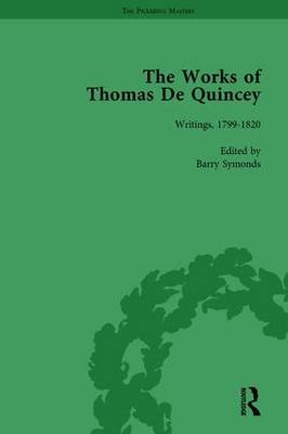 The Works of Thomas De Quincey, Part I Vol 1 (Hardcover): Barry Symonds, Grevel Lindop