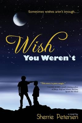 Wish You Weren't (Paperback): Sherrie Petersen