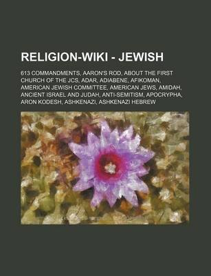 Religion - Jewish - 613 Commandments, Aaron's Rod, about the First