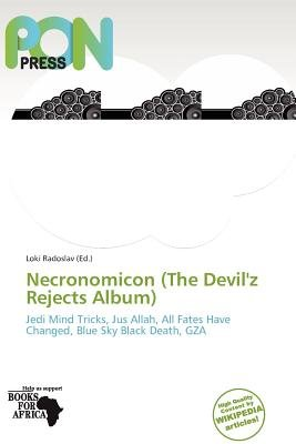 Necronomicon (the Devil'z Rejects Album) (Paperback): Loki Radoslav