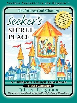 YGC #4 Seeker's Secret Place (Paperback): Dian Layton