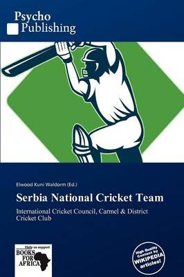 Serbia National Cricket Team (Paperback):