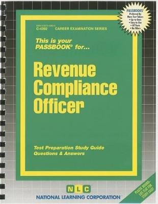 Revenue Compliance Officer (Spiral bound): Jack Rudman