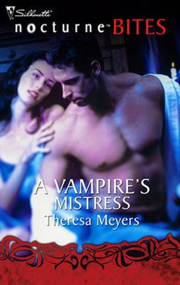 A Vampire's Mistress (Electronic book text, ePub First edition): Theresa Meyers