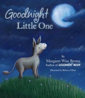 Goodnight Little One (Hardcover): Margaret Wise Brown