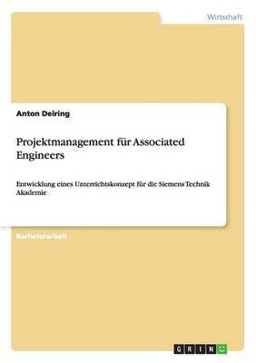Projektmanagement Fur Associated Engineers (German, Paperback): Anton Deiring